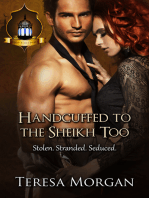 Handcuffed to the Sheikh Too (Jewels of the Desert Book 1)
