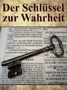 Der Schlüssel zur Wahrheit