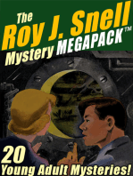 The Roy J. Snell Mystery MEGAPACK ®