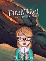 Tara Nikkel and the Dream Mage (Tara Nikkel Book 1)