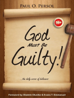 God Must Be Guilty!