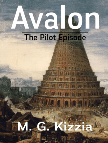 Avalon, the Pilot Episode