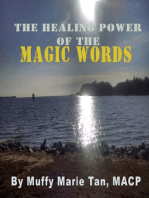 The Healing Power of the Magic Words