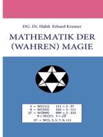 Mathematik der (wahren) Magie