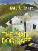 The Mad Dog Café