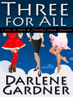 Three for All (A boxed set of mostly sweet romantic comedies)