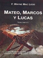 Mateo, Marcos y Lucas (volumen 1)