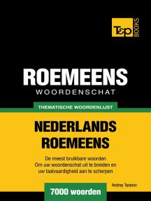 Thematische woordenschat Nederlands-Roemeens: 7000 woorden