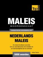 Thematische woordenschat Nederlands-Maleis: 5000 woorden