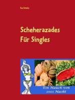 Scheherazades Rezepte für Singles