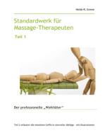 Standardwerk für Massage-Therapeuten und Massage-Praktiker Teil 1