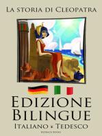 Edizione Bilingue La storia di Cleopatra (Italiano - Tedesco)