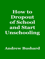 How to Dropout of School and Start Unschooling