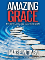 Amazing Grace: Sinners Can Now Become Saints