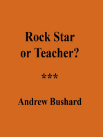 Rock Star or Teacher?