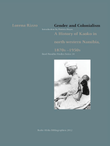 Gender and Colonialism: A History of Kaoko in north-western Namibia 1870s-1950s
