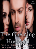 The Cheating Husband Part 1 to 10 (Based on a True Story) An Alpha Male Romance Box Set