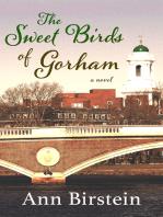 The Sweet Birds of Gorham