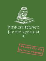 Kinkerlitzchen für die Leselust Band II
