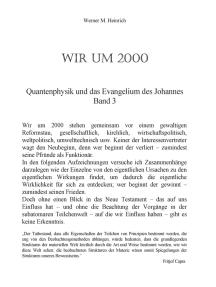 Wir um 2000 - Band 3: Quantenphysik und das Evangelium des Johannes