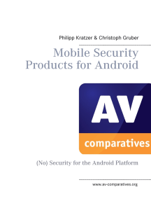 Mobile Security Products for Android: (No) Security for the Android Platform