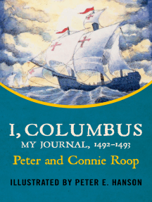 I, Columbus: My Journal, 1492–1493