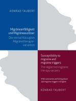Migräneanfälligkeit und Migräneauslöser / Susceptibility to migraine and migraine triggers