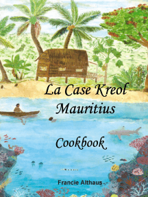 La Case Kreol - Mauritius: Cookbook