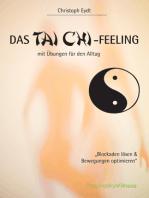 Das Tai Chi-Feeling