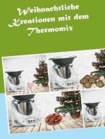 Weihnachtliche Kreationen mit dem Thermomix
