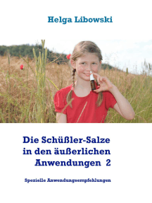 Die Schüßler-Salze in den äußerlichen Anwendungen 2: Spezielle Anwendungsempfehlungen
