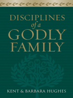 Disciplines of a Godly Family (Trade Paper Edition)