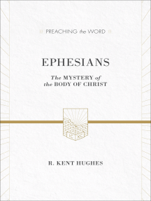 Ephesians (ESV Edition): The Mystery of the Body of Christ
