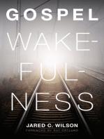 Gospel Wakefulness (Foreword by Ray Ortlund)