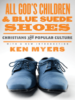 All God's Children and Blue Suede Shoes (With a New Introduction / Redesign)