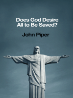 Does God Desire All to Be Saved?