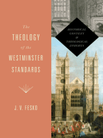 The Theology of the Westminster Standards