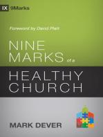 Nine Marks of a Healthy Church (3rd Edition)