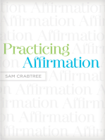 Practicing Affirmation (Foreword by John Piper)