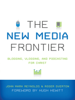 The New Media Frontier (Foreword by Hugh Hewitt)