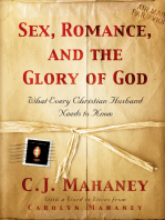 Sex, Romance, and the Glory of God (With a word to wives from Carolyn Mahaney)