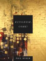 Kingdom, Come!