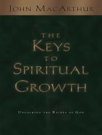 The Keys to Spiritual Growth