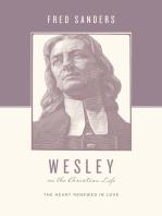 Wesley on the Christian Life