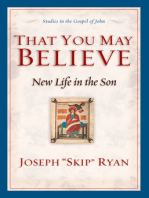 That You May Believe (Studies in the Gospel of John)