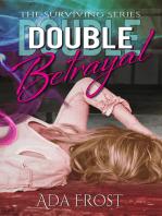 Double Betrayal