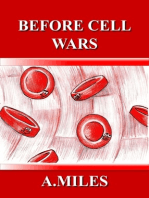 Before Cell Wars