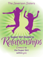 The Severson Sisters Super Girl Guide To