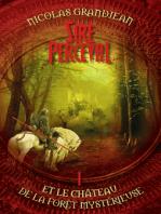 Sire Perceval et le château de la forêt mystérieuse