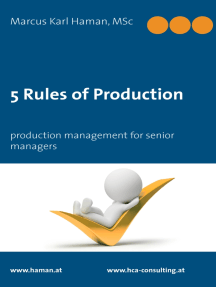 5 Rules of Production: production management for senior managers
